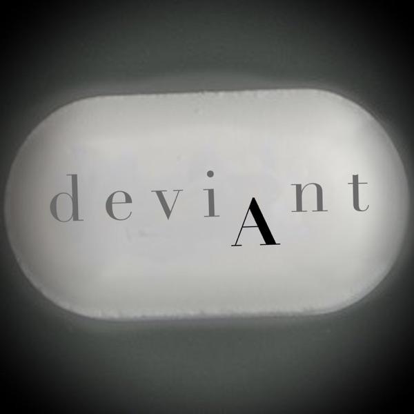 Deviant Podcast