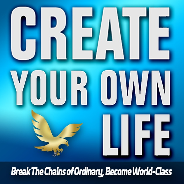 The Create Your Own Life Show By Jeremy Ryan Slate On Apple Podcasts