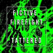 Fictive Firefight - No Sense of Control