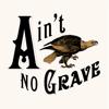 Ain't No Grave - Cageless Birds & Molly Skaggs