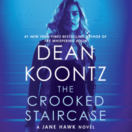 The Crooked Staircase: A Jane Hawk Novel, Book 3 (Unabridged) audiobook