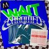 Wait (Chromeo Remix) by Maroon 5