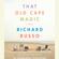 Richard Russo - That Old Cape Magic: A Novel (Unabridged)