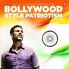 Bollywood Style Patriotism