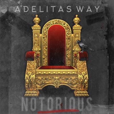 Notorious - Adelitas Way album