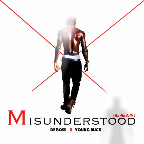 De Boss & Young Buck - Misunderstood (Radio Edit)