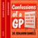 Benjamin Daniels - Confessions of a GP