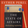 Esther Perel - The State of Affairs: Rethinking Infidelity (Unabridged)