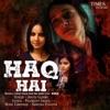 Haq Hai From Budh Single