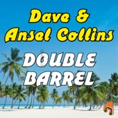 Dave & Ansel Collins - Double Barrel