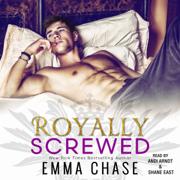 Royally Screwed (Unabridged)