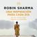 Robin Sharma - Una inspiración para cada día de El monje que vendió su Ferrari