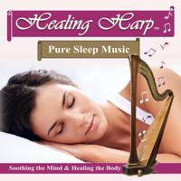 Healing Harp: Pure Sleep Music
