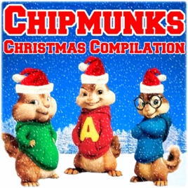 Alvin And The Chipmunks Christmas.Christmas Compilation By Alvin The Real Chipmunks Band