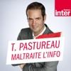 Tanguy Pastureau maltraite l'info (France Inter)