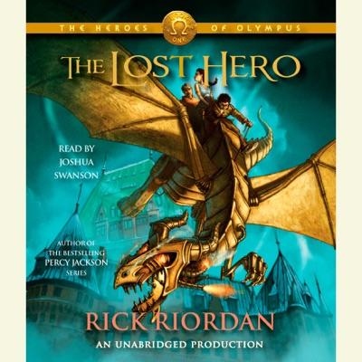 The Heroes of Olympus, Book One: The Lost Hero: The Heroes of Olympus, Book One (Unabridged)