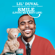 Smile (Living My Best Life) [feat. Snoop Dogg & Ball Greezy] - Lil Duval