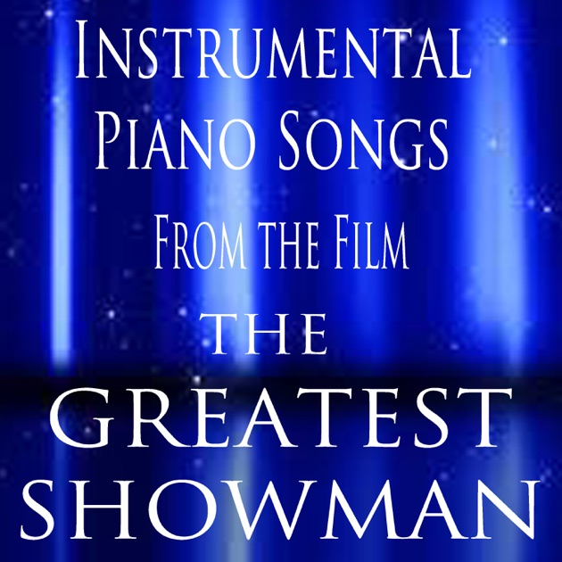 """Instrumental Piano Songs (From The Film """"the Greatest"""