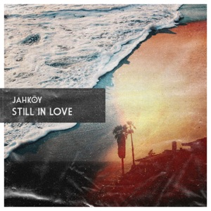 Still in Love - Single Mp3 Download