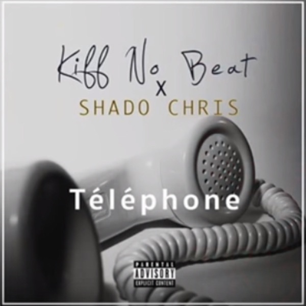 Téléphone (feat. Shado Chris) - Single