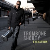 Trombone Shorty - Something Beautiful
