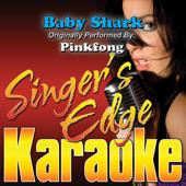 Baby Shark (Originally Performed By Pinkfong) [Karaoke]-Singer's Edge Karaoke