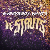 The Struts - Put Your Money On Me