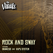 Download The Vitals 808 - Rock and Sway (feat. Mahkess & Kapu System)