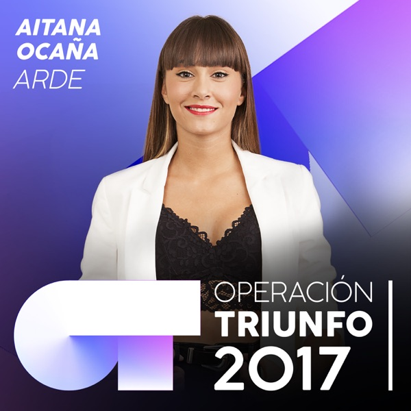 Arde (Operación Triunfo 2017) - Single