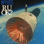 Wyves - My Gravity