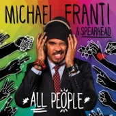 Michael Franti & Spearhead - Life Is Better With You