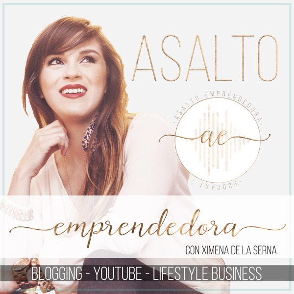asaltoemprendedora's podcast