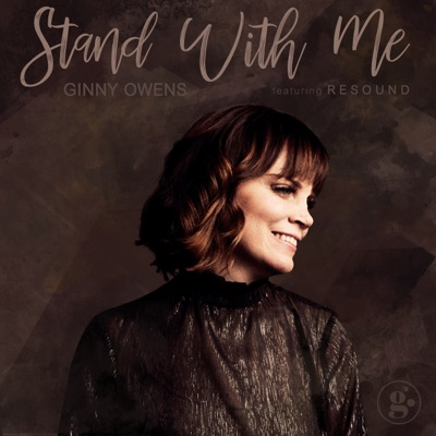 Stand With Me (Feat. Resound) - Single - Ginny Owens
