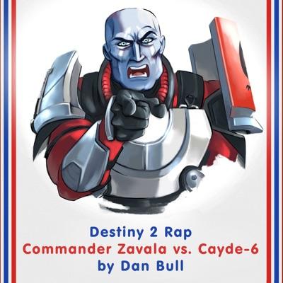 Destiny 2 Rap: Commander Zavala vs. Cayde-6 - Single - Dan Bull