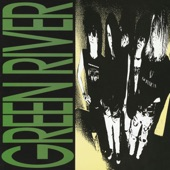 Green River - Your Own Best Friend