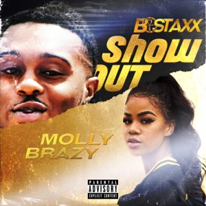 Showout (Freestyle) [feat. Molly Brazy] - Single Mp3 Download