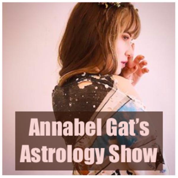 Annabel Gat's Astrology Show