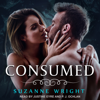 Suzanne Wright - Consumed: Deep in Your Veins Series, Book 4 (Unabridged)  artwork