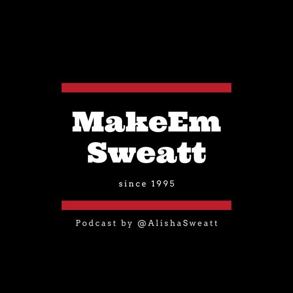 MakeEmSweatt
