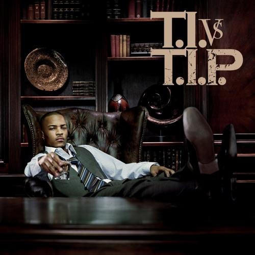 T.I. - T.I. vs. T.I.P. (Deluxe Version)