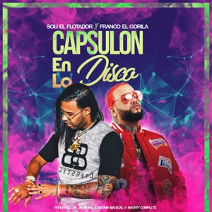 Capsulón en la Disco (feat. Franco El Gorila) - Single Mp3 Download