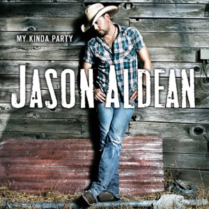Jason Aldean - It Ain't Easy