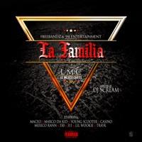 Maceo Presents La Familia Hosted By DJ Scream Mp3 Download