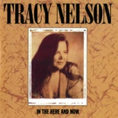 Tracy Nelson - Go Down Sunshine
