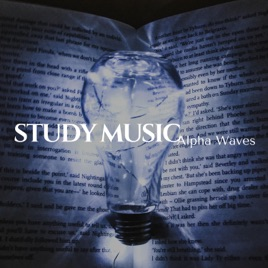 Study Music Alpha Waves - Studying Music, Brain Wave Songs, Effective  Study, Better Concentration While Learning by Beta Alpha Theta Wellen Waves