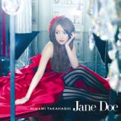 Jane Doe - Minami Takahashi
