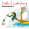 MTV Unplugged 2: Live vom Atlantik (Zweimaster Edition) - Udo Lindenberg