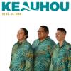 Ua Kō, Ua ʻĀina - Keauhou