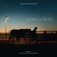 Lean on Pete - Official Soundtrack