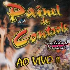 Painel de Controle, Vol. II (Ao Vivo)